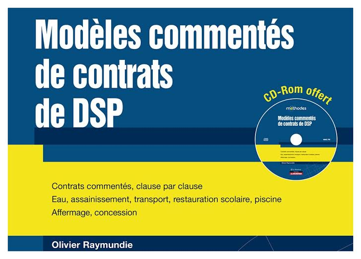 Olivier Raymundie commente 11 contrats de DSP   - Alkyne Avocats